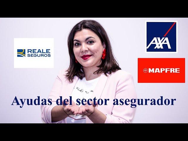 Bravo y Cía: Ayudas del sector asegurador