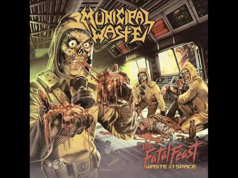 Municipal Waste - The Fatal Feast (Full Album)