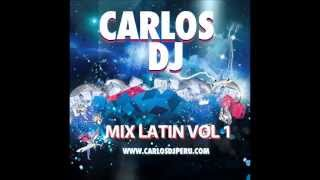 Mix Latin Pop 2013 - Vol. 1 - Carlos DJ [www.makingmixes.com]