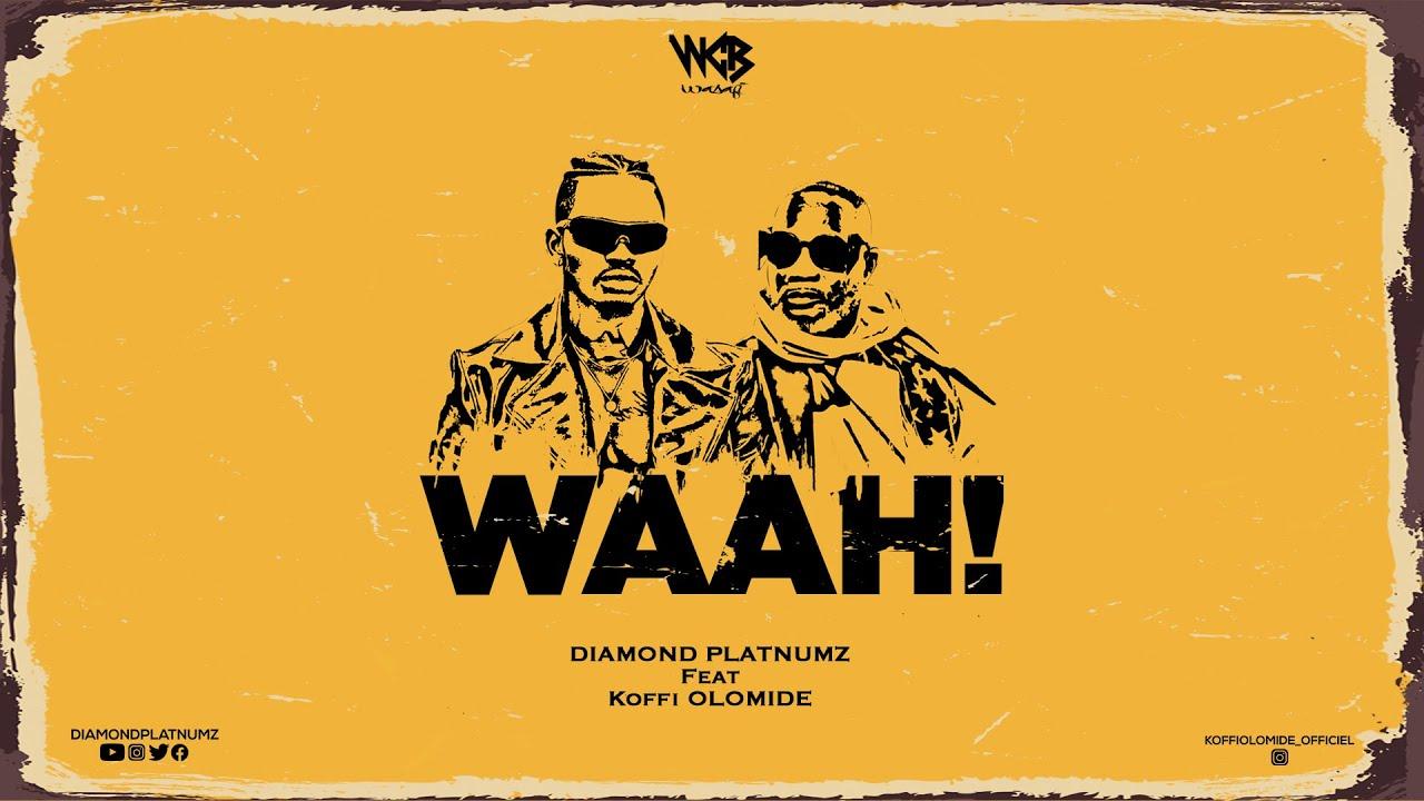 Diamond Platnumz Ft Koffi Olomide - Waah! (Official Audio)