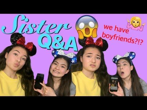 SISTER Q&A || DO WE HAVE BOYFRIENDS?!?