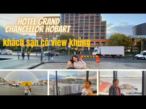 Du lịch TASMANIA Hobart - Hotel Grand Chancellor - DU LỊCH VÀ CUỘC SỐNG ÚC