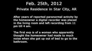 """"""" Ghostly Voices"""" in Star City Arkansas"""
