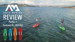 [Nouveautés 2021 matos Stand Up Paddle] La gamme All Round Aquamarina 2021