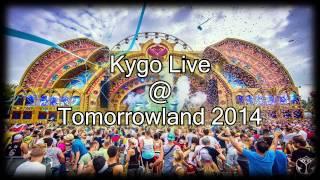 kygo live tomorrowland 2014
