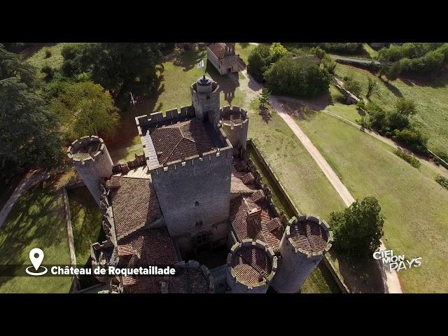 Ciel mon pays   Château Roquetaillade