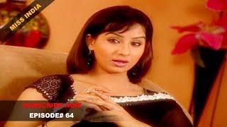 MISS INDIA TV SERIAL EPISODE 64 | SHILPA SHINDE | PAKHI HEGDE | DD