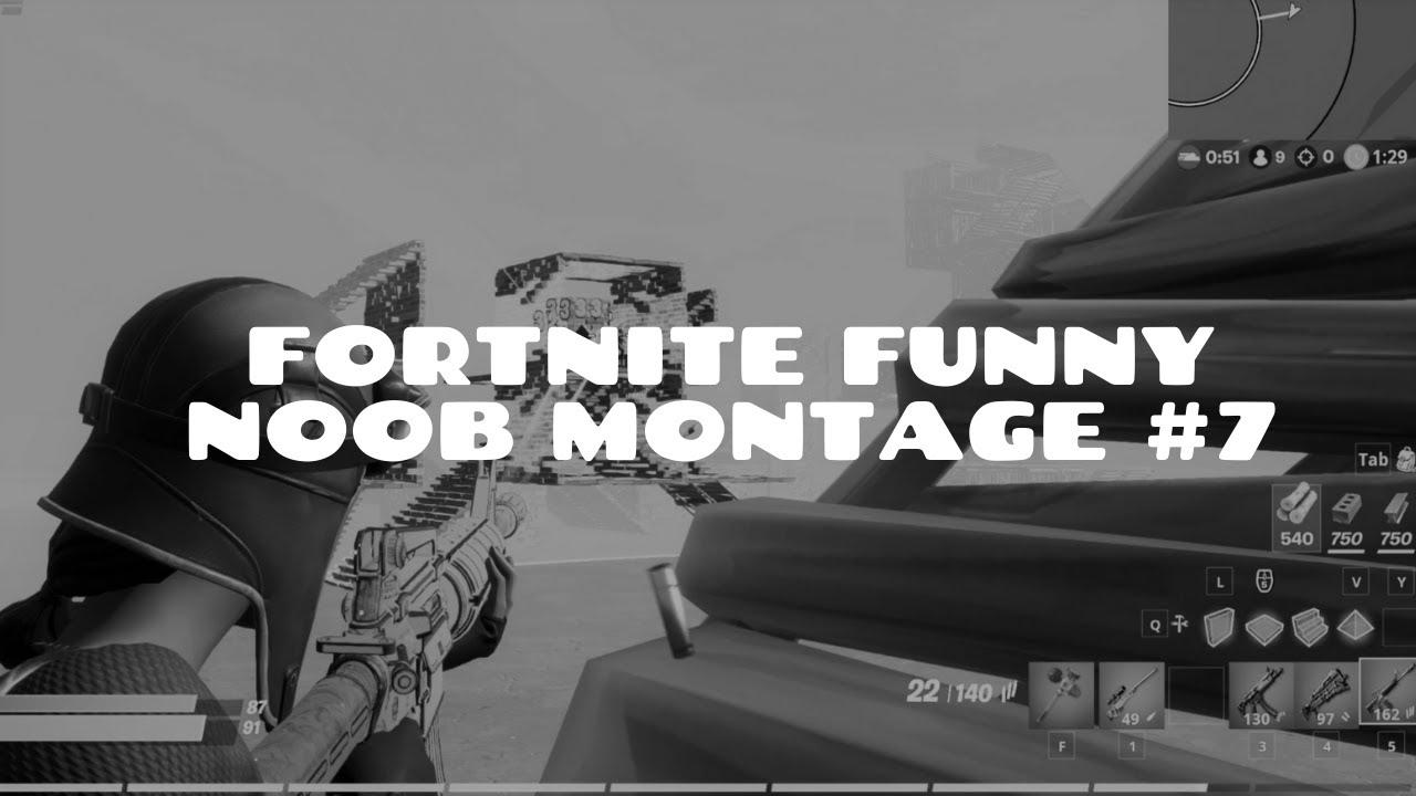 Fortnite Funny Noob Montage #7