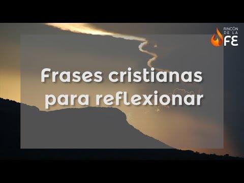 Frases Cristianas Para Reflexionar Mensajes De Dios Para