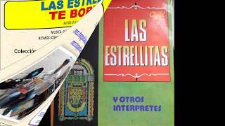 Te Borraré - Las Estrellitas, Alcira y Virgelina - © ℗ 1985 [Mejor Sonido]