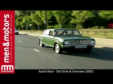 Austin Maxi – Test Drive & Overview (2003)