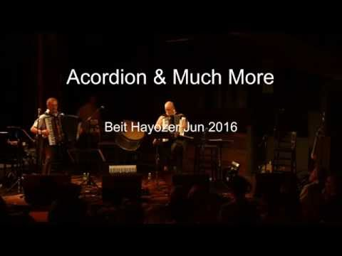 אקורדיון 4U בית היוצר - Accordion and Much More - Bet Hayozer 2016