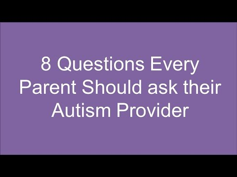 8 Questions To Ask Your Autism Service Provider