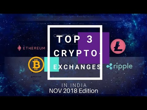 Top Crypto Exchanges India 2018! Trade BTC, XRP, BCH and much more!