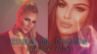 Elma feat. Hulija - Mama mia 2020. lyrics