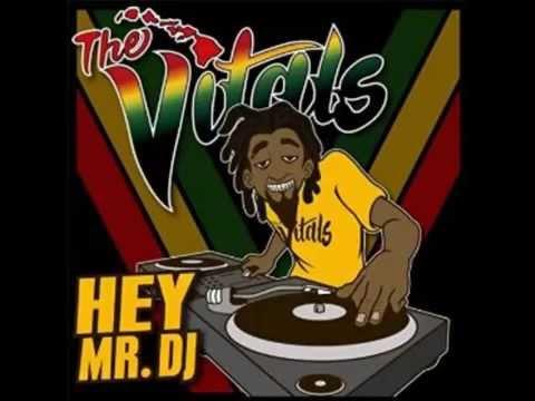 The Vitals - Hey Mr. DJ