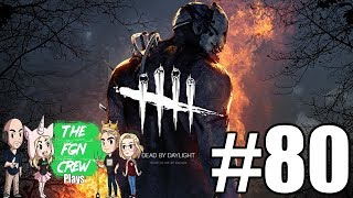 The FGN Crew Plays: Dead by Daylight #80 - Grim Pantry