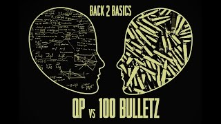 QP vs 100 Bulletz