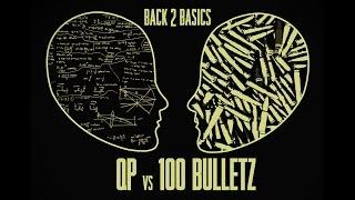 QP vs 100 Bulletz