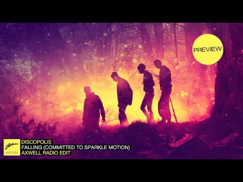 Discopolis - Falling (Committed to Sparkle Motion) (Axwell Radio Edit) (Zane Lowe Premiere)
