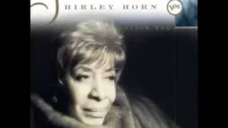 Shirley Horn - Someone To Light Up My Life