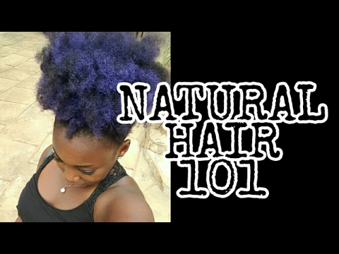 WELCOME TO NATURAL HAIR 101 BY MIRANATURAL233 - YouTube