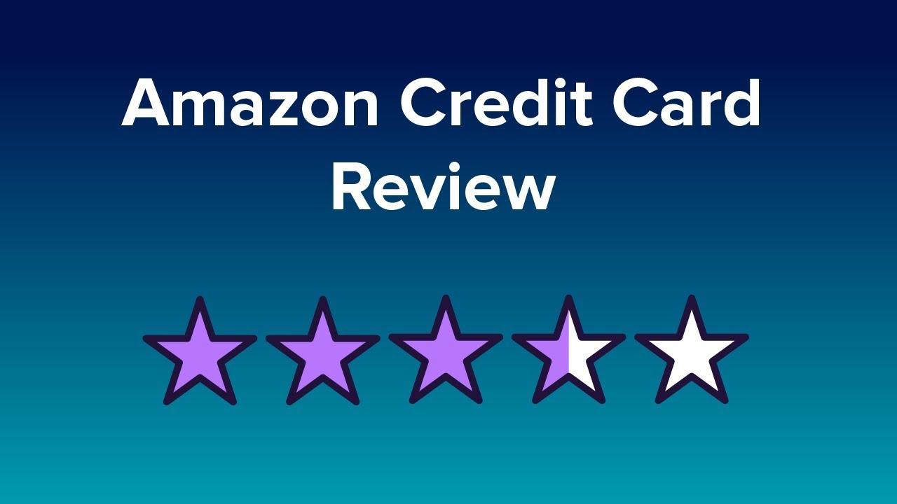 Amazon Credit Card Reviews