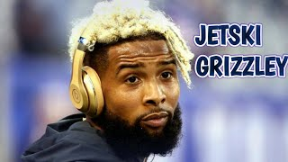 Odell Beckham Jr Mix Jetski Grizzly Quot Ft Tee Grizzley Lil Pump Quot