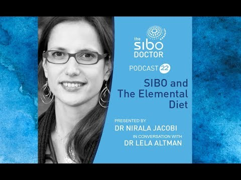 SIBO And The Elemental Diet With Dr Lela Altman