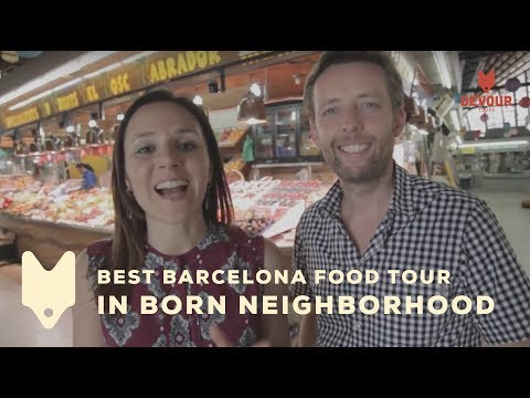 Best Barcelona Food Tour in Born Neighborhood | Devour Barcelona