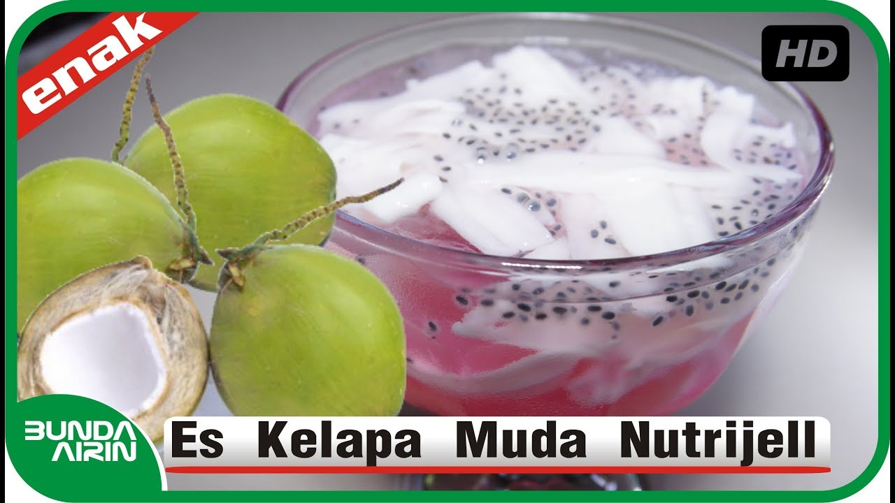 Cara Membuat Es Kelapa Muda Nutrijell Resep Minuman Segar Indonesia Bunda Airin