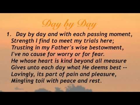 Day by Day  (Baptist Hymnal #66)