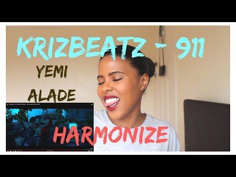 Krizbeatz - 911 Yemi Alade, Harmonize | (***REACTION***)