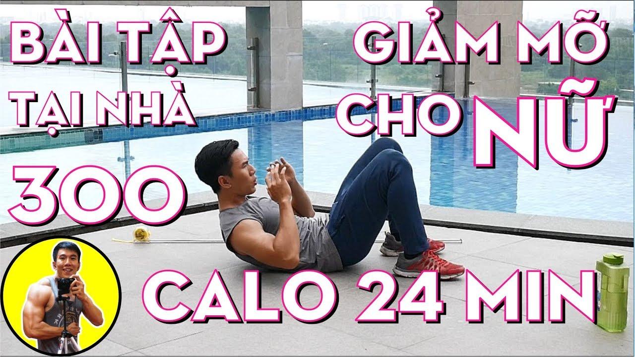 Bài Tập Giảm Mỡ Tại Nhà Cho Nữ – 300 Calo 24 min Workout | HLV Cá Nhân Thể Hình Ryan Long Fitness