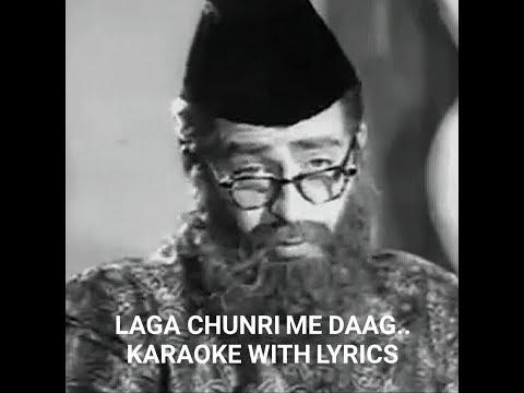 laga chunri me daag - clear karaoke with Lyrics