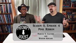 Prompt Joust: Pink Ribbon - Season 0 Ep 4