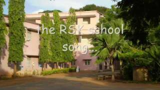 The RSK school song