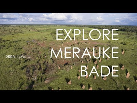 MERAUKE - BADE