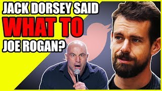 Jack Dorsey Admitted What On The Joe Rogan Experience?