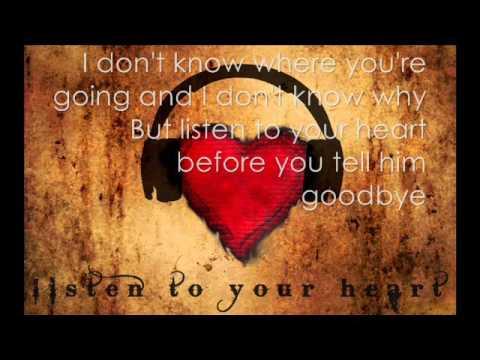 Roxette - Listen To Your Heart (u.s Remix) Lyrics
