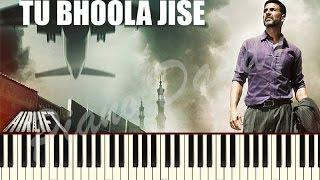 Tu Bhoola Jise ( Airlift) Piano Tutorial ~ Piano Daddy