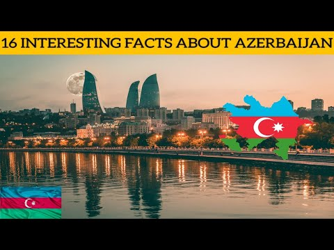Want to know about the facts of AZERBAIJAN🇦🇿 ? You Can Start Now.!   Facts and Fun