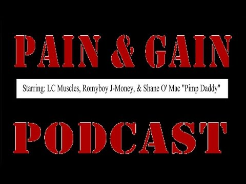 Pain and Gain Podcast Episode 60