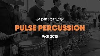 WGI 2015: PULSE Percussion In The Lot (HD Multi-cam)