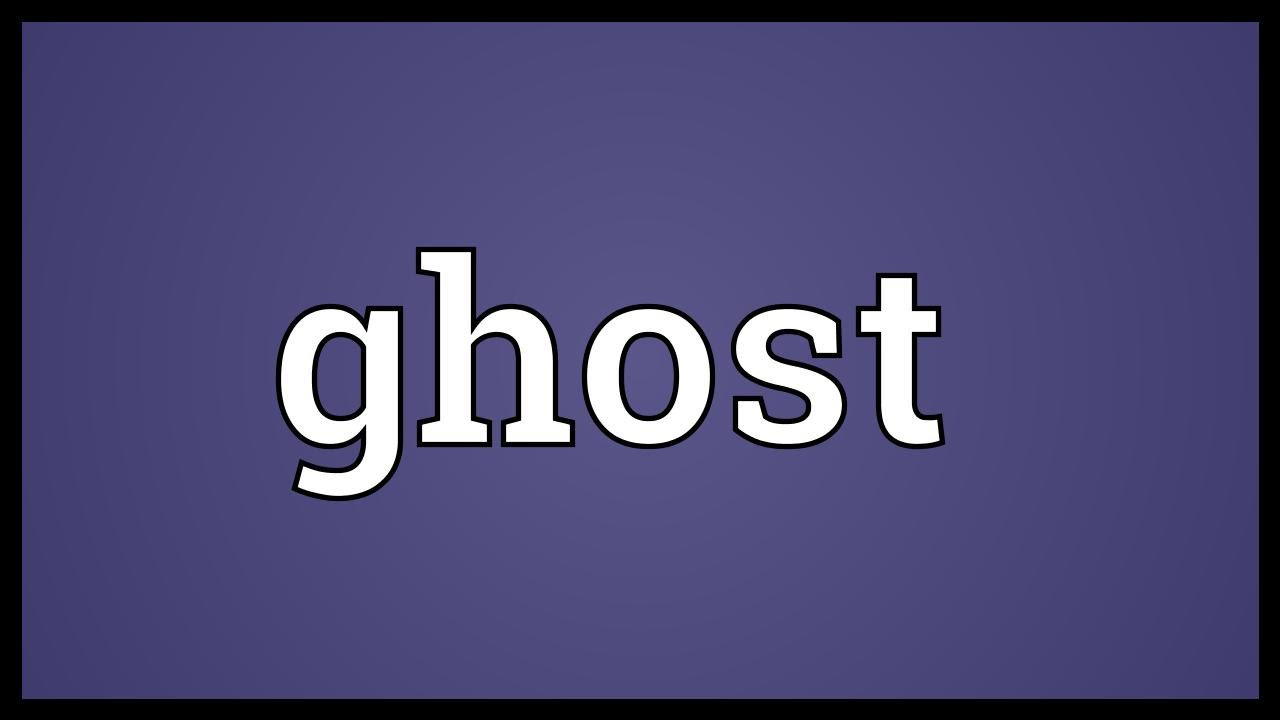 Ghost Meaning