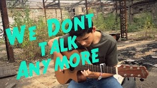 We Don't Talk Anymore - Charlie Puth & Selena Gomez - Fingerstyle