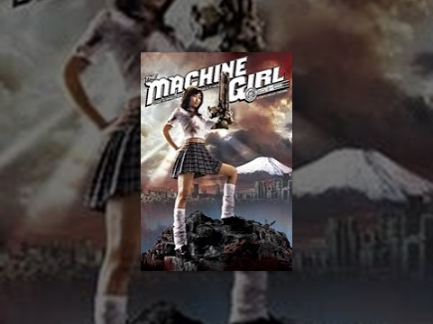 The Machine Girl  THE MOVIE