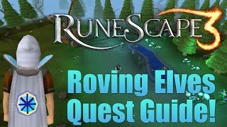 Runescape 3: Roving Elves Quest Guide!