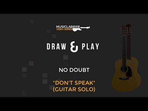DRAW & PLAY. No Doubt - Don't Speak Guitar Solo