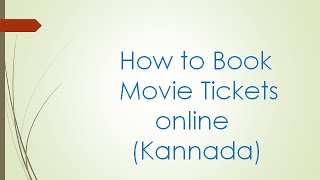 How to Book Movie Tickets Online (Kannada)